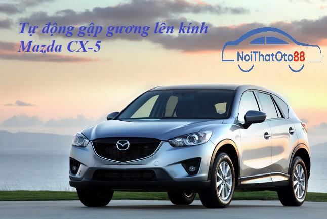 Tự động gập gương lên kính Mazda CX-5 2012-2014