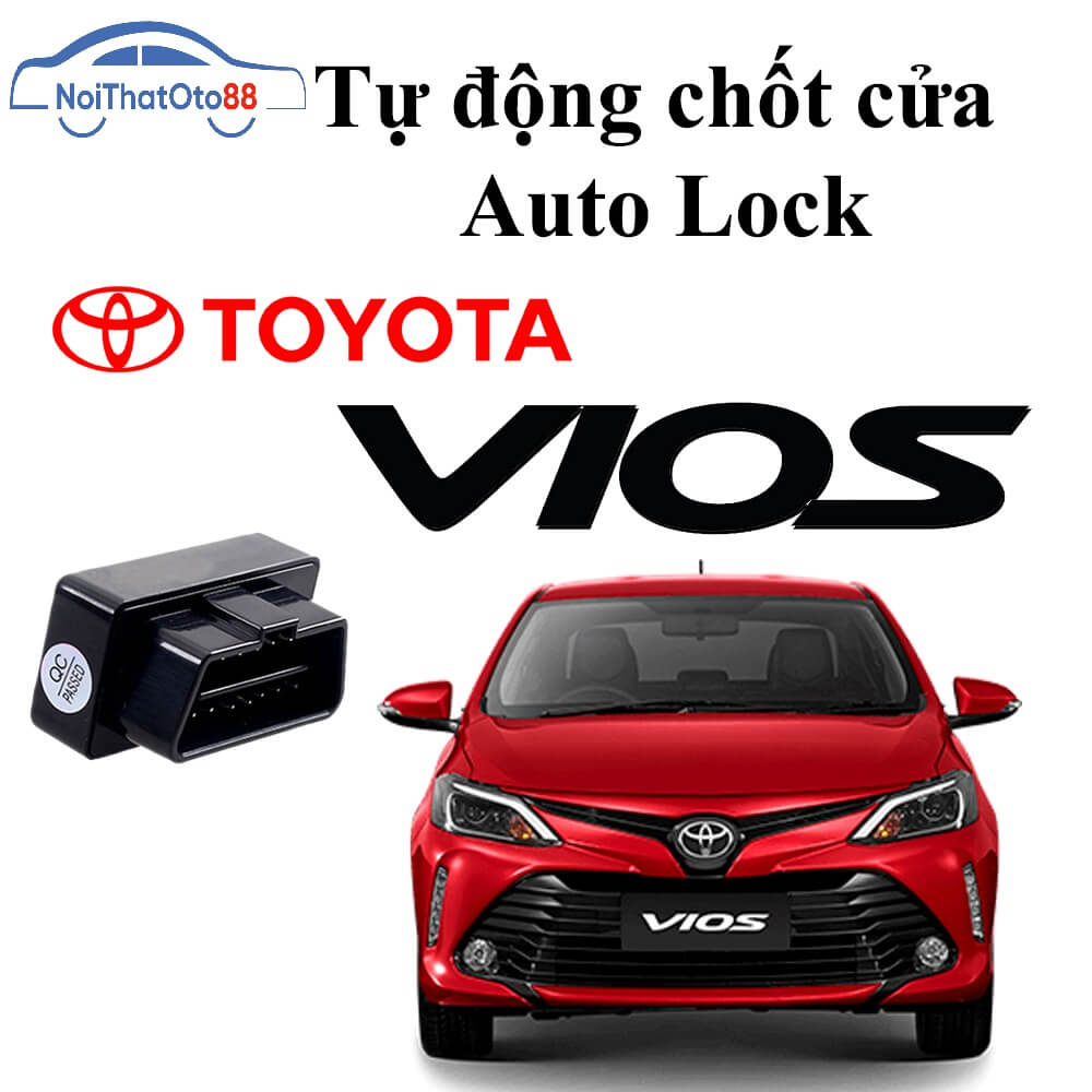 Tự động chốt cửa cho dòng xe ô tô Toyota Vios