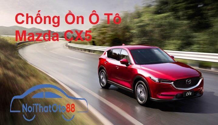 Dán Cách Âm Chống ồn ô tô cho xe Mazda CX5