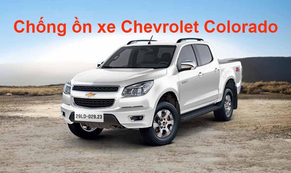 Chống ồn cho xe bán tải – Chevrolet Colorado