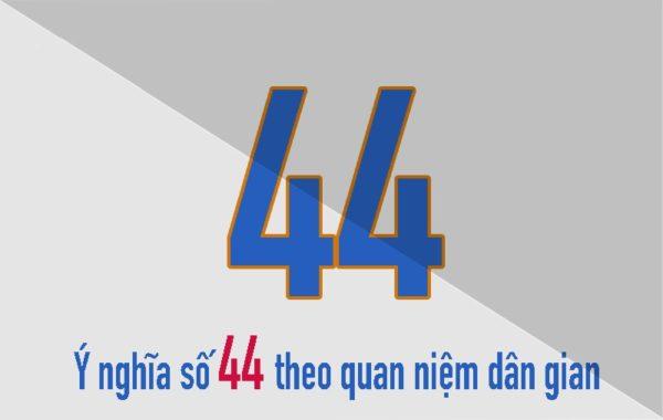 Ý nghĩ của số 44