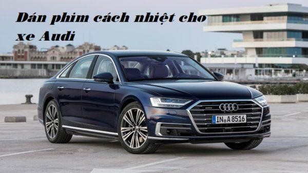 dán phim cách nhiệt cho xe Audi