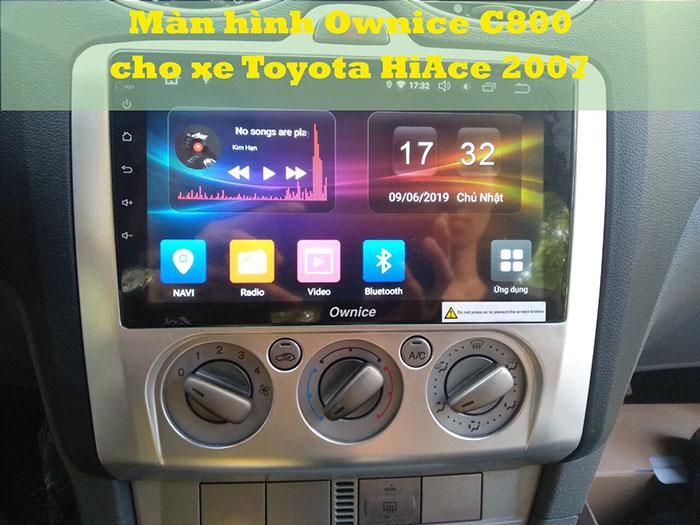 Màn hình Ownice C800 cho xe Toyota HiAce 2007